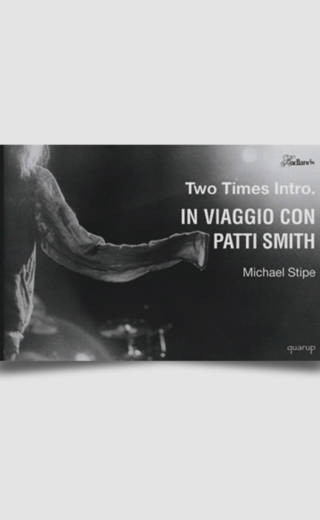 Two times intro. In viaggio con Patti Smith