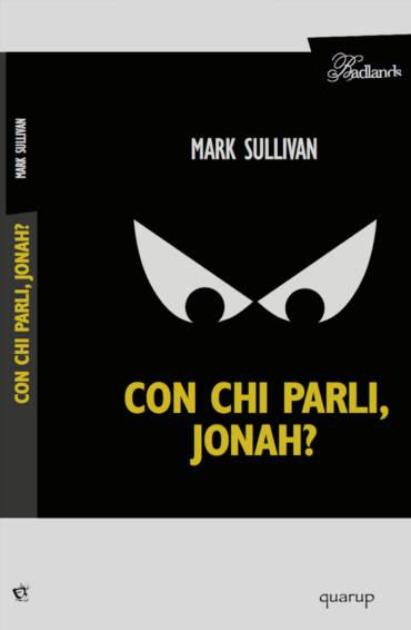 MARK SULLIVAN – Con chi parli, Jonah?